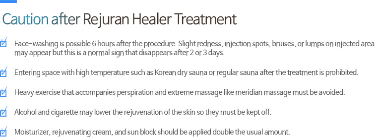 Caution after Rejuran Healer Treatment